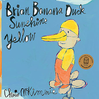 Brian Banana Duck Sunshine Yellow